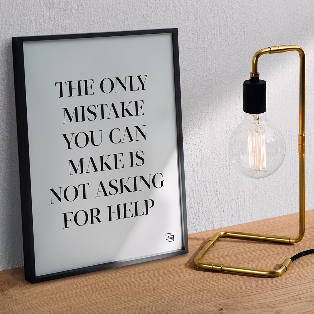 The only mistake you can make is not asking for help - Get in touch